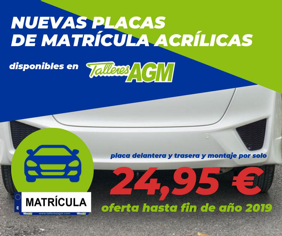 Nuevas placas de matrícula acrílicas | Talleres AGM Albacete